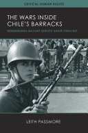 The Wars Inside Chile s Barracks