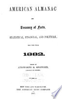 An American Almanac and Treasury of Facts, Statistical, Financial, and Political, for the Year ..