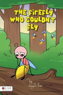The Firefly Who Couldn't Fly