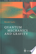 Quantum Mechanics and Gravity Book