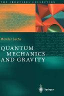 Pdf Quantum Mechanics and Gravity