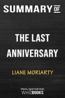 Summary Of The Last Anniversary A Novel Trivia Quiz For Fans Book PDF
