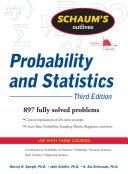 Schaum s Outline of Probability and Statistics  3 E