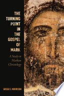 The Turning Point in the Gospel of Mark Book