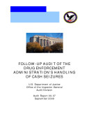 Follow up Audit of the Drug Enforcement Administration   s Handling of Cash Seizures