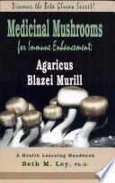 Medicinal Mushrooms for Immune Enhancement