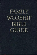 Family Worship Bible Guide   Leather Like Gift Edition