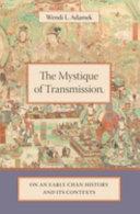 The Mystique of Transmission