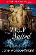 The Wolf Who Waited (Dark Hollow 2)