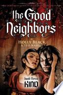 The Good Neighbors  3  Kind