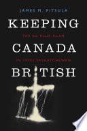 Keeping Canada British