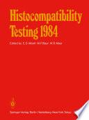 Histocompatibility Testing 1984