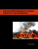 Long-Term Health Consequences of Exposure to Burn Pits in Iraq and Afghanistan Pdf/ePub eBook