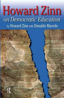 Howard Zinn on Democratic Education
