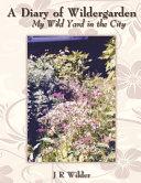 A Diary of Wildergarden