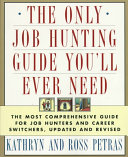 The Only Job Hunting Guide You ll Ever Need Book