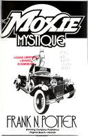 The Moxie Mystique