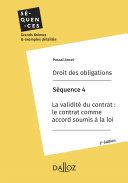 Pdf Droit des obligations. Séquence 4 - La validité du contrat: le contrat comme accord soumis à la loi Telecharger