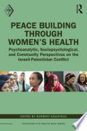 Peace Building Through Women's Health