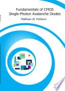 Fundamentals of CMOS Single Photon Avalanche Diodes