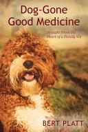 Dog-Gone Good Medicine
