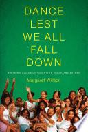 Dance Lest We All Fall Down PDF