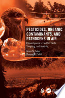 Pesticides  Organic Contaminants  and Pathogens in Air