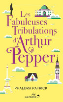 Les Fabuleuses Tribulations d'Arthur Pepper Pdf/ePub eBook