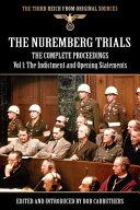 The Nuremberg Trials - The Complete Proceedings Vol 1