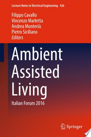 Download Ambient Assisted Living Free Books - Dlebooks.net