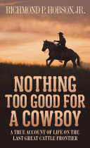 Pdf Nothing Too Good for a Cowboy Telecharger