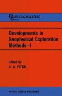 Developments in Geophysical Exploration Methods   1