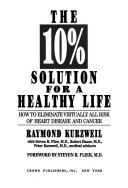 The 10  Solution for a Healthy Life