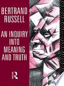 An Inquiry into Meaning and Truth Book