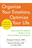 Organize Your Emotions  Optimize Your Life