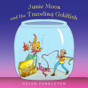Pdf Junie Moon and the Traveling Goldfish