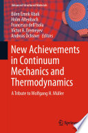 New Achievements in Continuum Mechanics and Thermodynamics Book