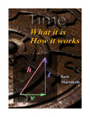 Time - What It Is - How It Works