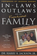 Inlaws, Outlaws, and the Functional Family