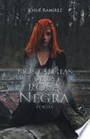 Nostalgias de la rosa negra  : Poesía