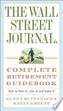 The Wall Street Journal. Complete Retirement Guidebook