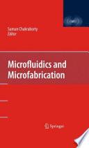 Microfluidics and Microfabrication Book