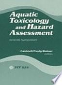 Aquatic Toxicology and Hazard Assessment  Seventh Symposium