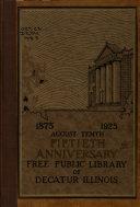 Fiftieth Anniversary  Free Public Library of Decatur  Illinois