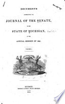 Documents Accompanying The Journal Of The Senate Of The State Of Michigan