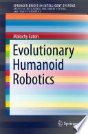 Evolutionary Humanoid Robotics