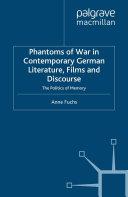 Phantoms of War in Contemporary German Literature, Films and Discourse [Pdf/ePub] eBook