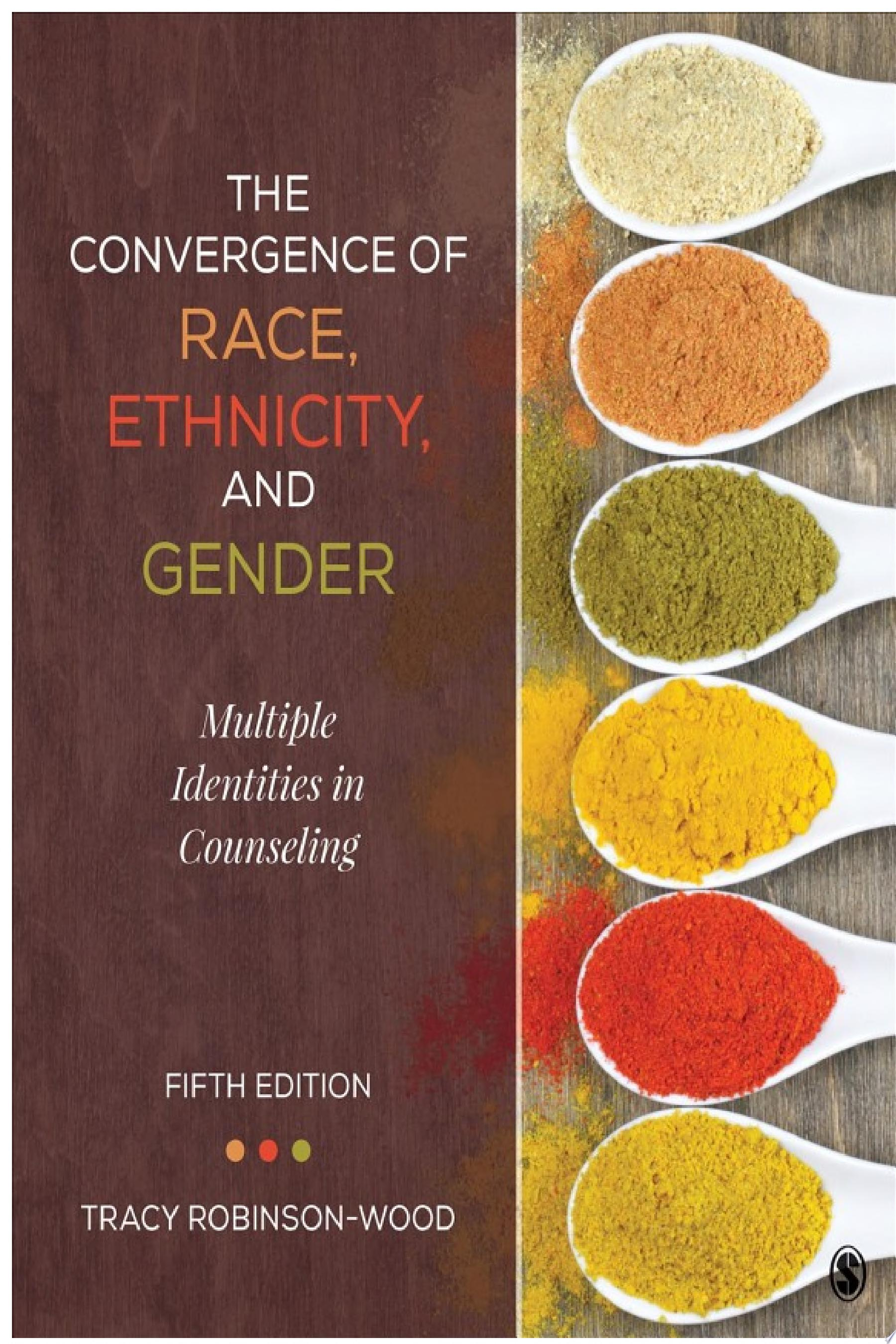 The Convergence of Race  Ethnicity  and Gender