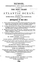 Pdf Memoir ... to accompany the New Chart of the Atlantic Ocean, and comprising instructions ... for the navigation of that sea, etc