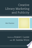 Creative Library Marketing and Publicity Book